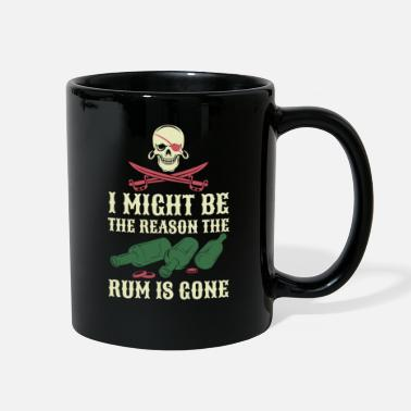 Might I Might Be The Reason The Rum is Gone - Full Color Mug