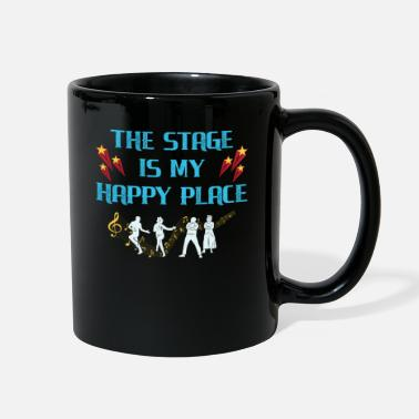 Theatre The Stage Is My Happy Place Fun Actor Actress Gift - Full Color Mug
