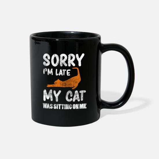 Cat Mugs & Drinkware - Sorry I'm Late My Cat Was Sitting On Me - Full Color Mug black