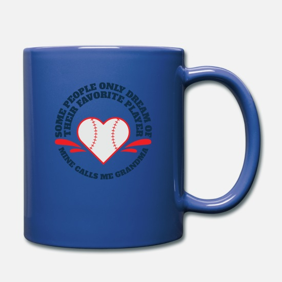 Grandma Mugs & Drinkware - Some People Only Dream of their Favorite Player Mi - Full Color Mug royal blue