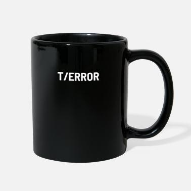 Terror terror error - Full Color Mug
