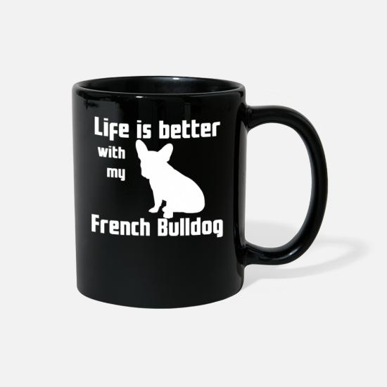 Lover Mugs & Drinkware - Life Is Better With My French Bulldog - Full Color Mug black