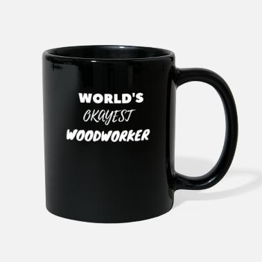 Receiver World's Okayest Woodworker - Full Color Mug