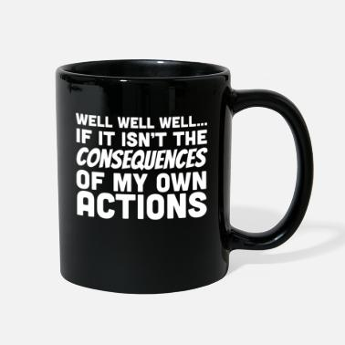 Action Consequences of actions - Full Color Mug