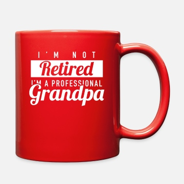 Domestic I'm Not Retired I m A Professional Grandpa - Full Color Mug