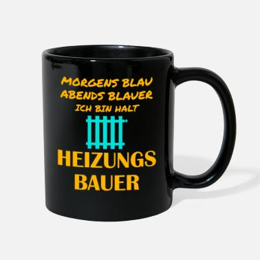 Heat Heating engineer Heating construction Heating inst - Full Color Mug