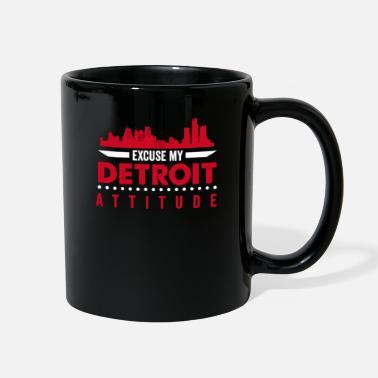 Attitude Excuse My Detroit Attitude Warning Michigan USA - Full Color Mug
