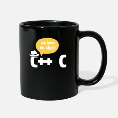 Internet Programmer You Have No Class - Full Color Mug