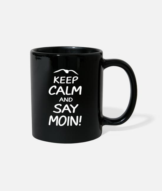 Northern Germany Mugs & Drinkware - Baltic Sea North Sea Keep Calm and Say Moin - Full Color Mug black