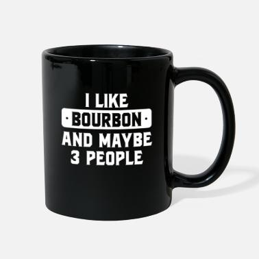 Sir I Like Bourbon And Maybe 3 People - Full Color Mug