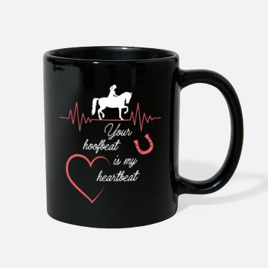 Show Jumping Your hoofbeat is my heartbeat - Full Color Mug