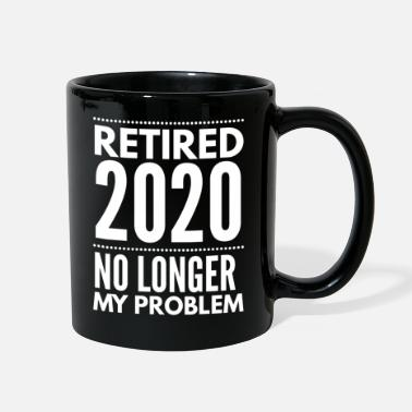 Sarcasm Retired 2020 No Longer My Problem - Full Color Mug