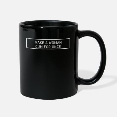 Baby make a woman cum for once - Full Color Mug