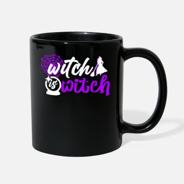 Witch Witch remains witch - Full Color Mug