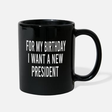 New England for my birthday i want a new president - Full Color Mug