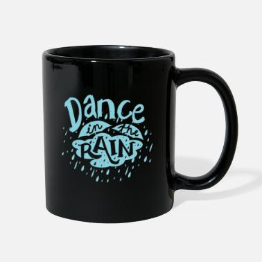 Dance In The Rain - Full Color Mug