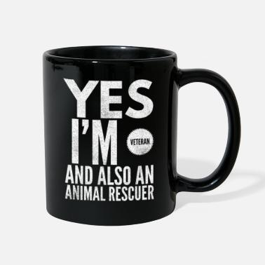 Sarcastic Yes I'm Veteran And Also An Animal Rescuer - Full Color Mug