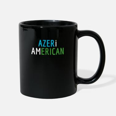Cool I Am Azeri American - Azerbaijan and America Pride - Full Color Mug