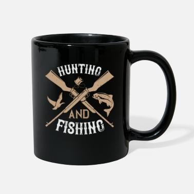 Funny Fishing Funny Hunting Quote - Full Color Mug