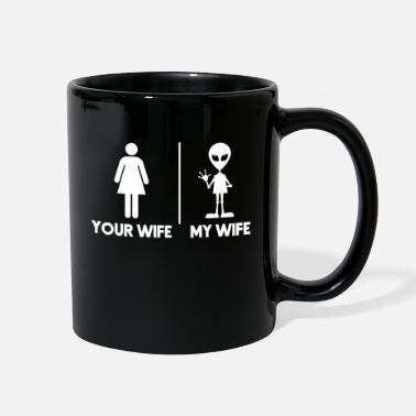Sci-fi Your Wife My Wife Green Alien Halloween Costume - Full Color Mug