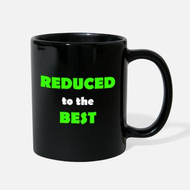 Reduced reduced to the best - Full Color Mug