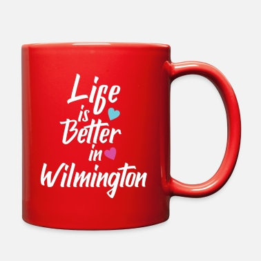 Mother City Life Is Better In Wilmington USA Pride - Full Color Mug