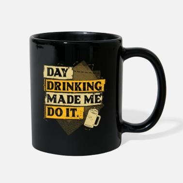 Day Drinking Day Drinking - Full Color Mug