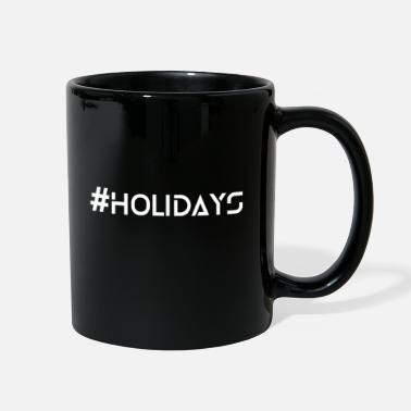 Holidays Holidays - Full Color Mug