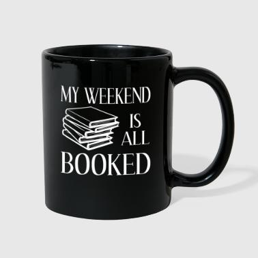 My Weekend Is All Booked - Full Color Mug