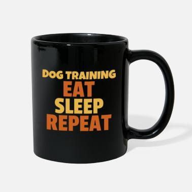 Training Dog Training: Eat, Sleep, Repeat - Full Color Mug