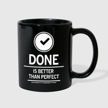done is better than perfect job work employee - Full Color Mug