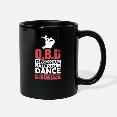 Expression Dance OBD Ballroom Dancing Funny Gift - Full Color Mug