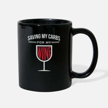 Carbohydrates Spare my carbohydrates for the wine - Full Color Mug