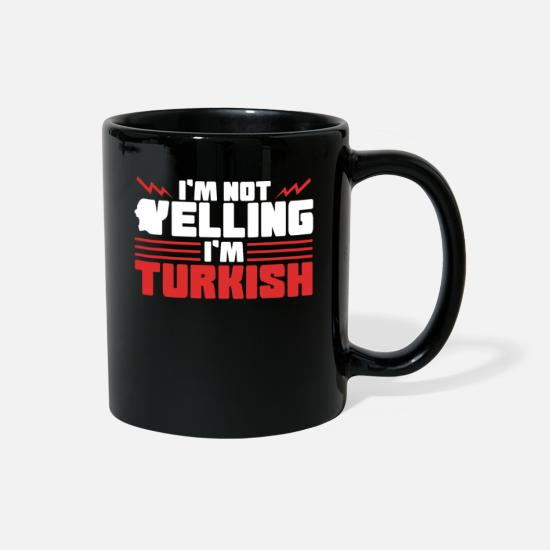 Gift Idea Mugs & Drinkware - Turkey Turkish Turk Pride Funny saying - Full Color Mug black