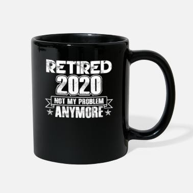 Problem Retired 2020 Not My Problem Anymore Retirement - Full Color Mug