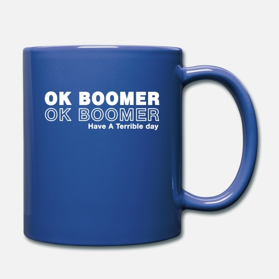 Okay Mugs & Drinkware - Okay Boomer Meme - Full Color Mug royal blue