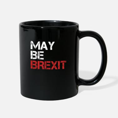 Union Jack May Be Brexit British UK Brexit Europe Exit Gift - Full Color Mug