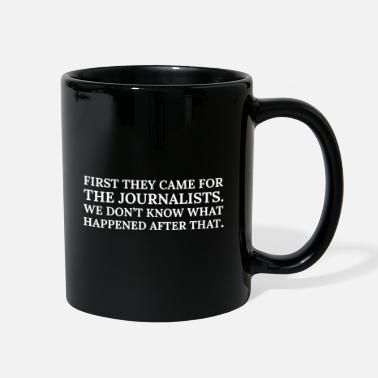 First Text: First they came for the journalists (white) - Full Color Mug