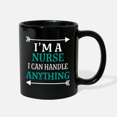 Quote Funny Nurse Gift Can Handle Anything - Full Color Mug