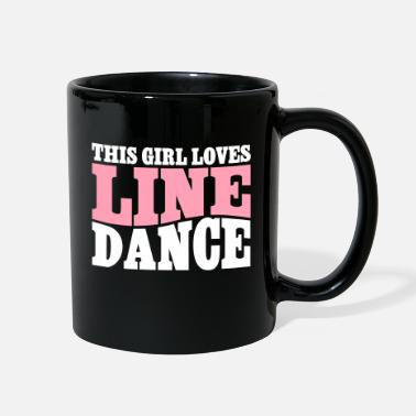 Line THIS GIRL LOVES LINE DANCE - Full Color Mug