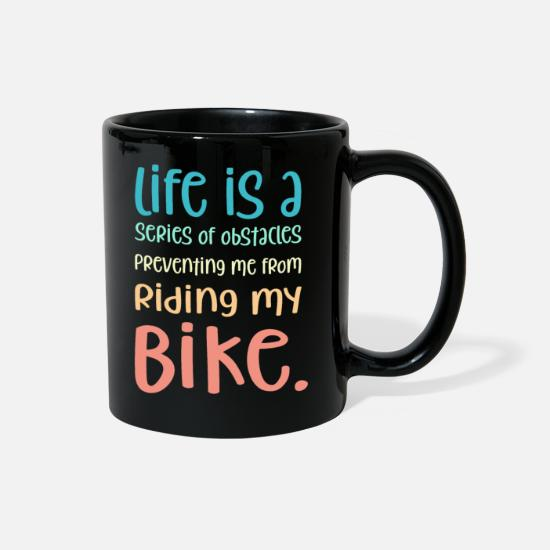 Mountain Biking Mugs & Drinkware - Funny Quote for Kids Bicycle Cycling Cyclist Bike - Full Color Mug black