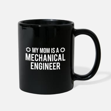 Mechanic My Mom Is A Mechanical Engineer Kid Gift T-shirt - Full Color Mug