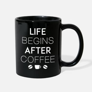 After Life Begins After Coffee - Full Color Mug