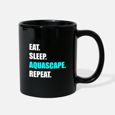 f0f37bc4c58 Hobbyists Eat. Sleep. Aquascape. Repeat. Aquarium hobbyist - Full Color Mug