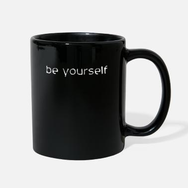 Yourself be yourself - Full Color Mug