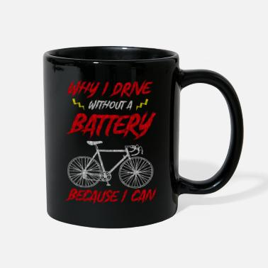 Cycling Passionate Cyclist Without A Battery - Full Color Mug