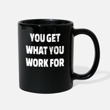 Search POWERLIFTING : You get what you work for - Full Color Mug
