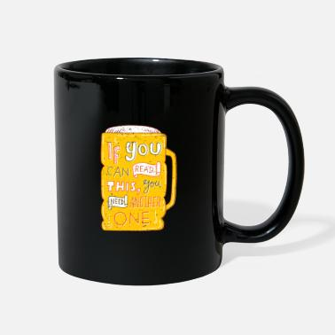 Drinks You need another beer - Full Color Mug