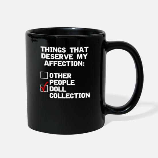 Doll collector funny affection Full Color Mug | Spreadshirt