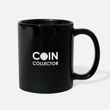Coin Coin Collectors Collecting Coins Collection - Full Color Mug